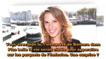 Plus belle la vie #3 - Léa François (Barbara) prête à quitter Plus belle la vie pour Danse avec les stars 10 -