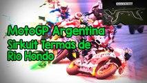 Jadwal MotoGP Seri ke-2 Akan Berlangsung di Sirkuit Termas de Rio Hondo, Argentina