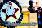 EXCLUSIVO: Jorge del Castillo y la trabajadora fantasma del Congreso