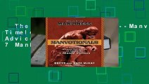 The Art of Manliness---Manvotionals: Timeless Wisdom and Advice on Living the 7 Manly Virtues