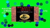 R.E.A.D Breaking the Walls of Silence: AIDS and Women in a New York State Maximum Security Prison