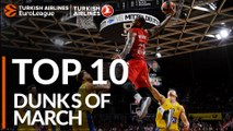 Turkish Airlines EuroLeague, Top 10 Dunks of March