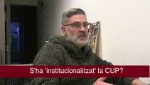 Carles Riera, sobre la 'institucionalització' de la CUP