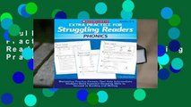 Full E-book  Extra Practice for Struggling Readers: Phonics: Motivating Practice Packets That