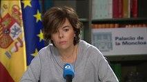 """Sáenz de Santamaría: """"Esa declaración de independencia no tendrá ningún efecto y el Gobierno tomará todas las medidas necesarias"""""""