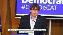 """Puigdemont: """"Contra más querellas y más amenazas envíen habrá más voluntarios"""""""