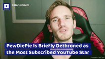 PewDiePie Is Briefly Dethroned as the Most Subscribed YouTube Star