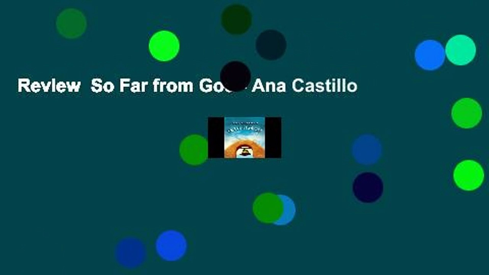 Review  So Far from God - Ana Castillo