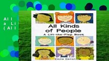 All Kinds of People: a Lift-the-Flap Book (All Kinds of... S.)