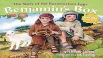 BENJAMINS BOX STORY OF THE RESURRECTION  The Story of the Resurrection Eggs