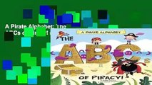 A Pirate Alphabet: The ABCs of Piracy! (Alphabet Connection)