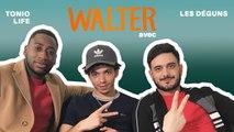 Tonio Life & Les Déguns répondent à nos questions pour la sortie du film Walter