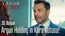 Argun Holding'in kara kutusu kim? - Yasak Elma 39. Bölüm