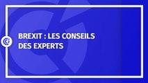 Brexit : les conseils des experts