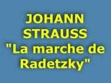 "JOHANN STRAUSS ""La marche de Radetzky"""