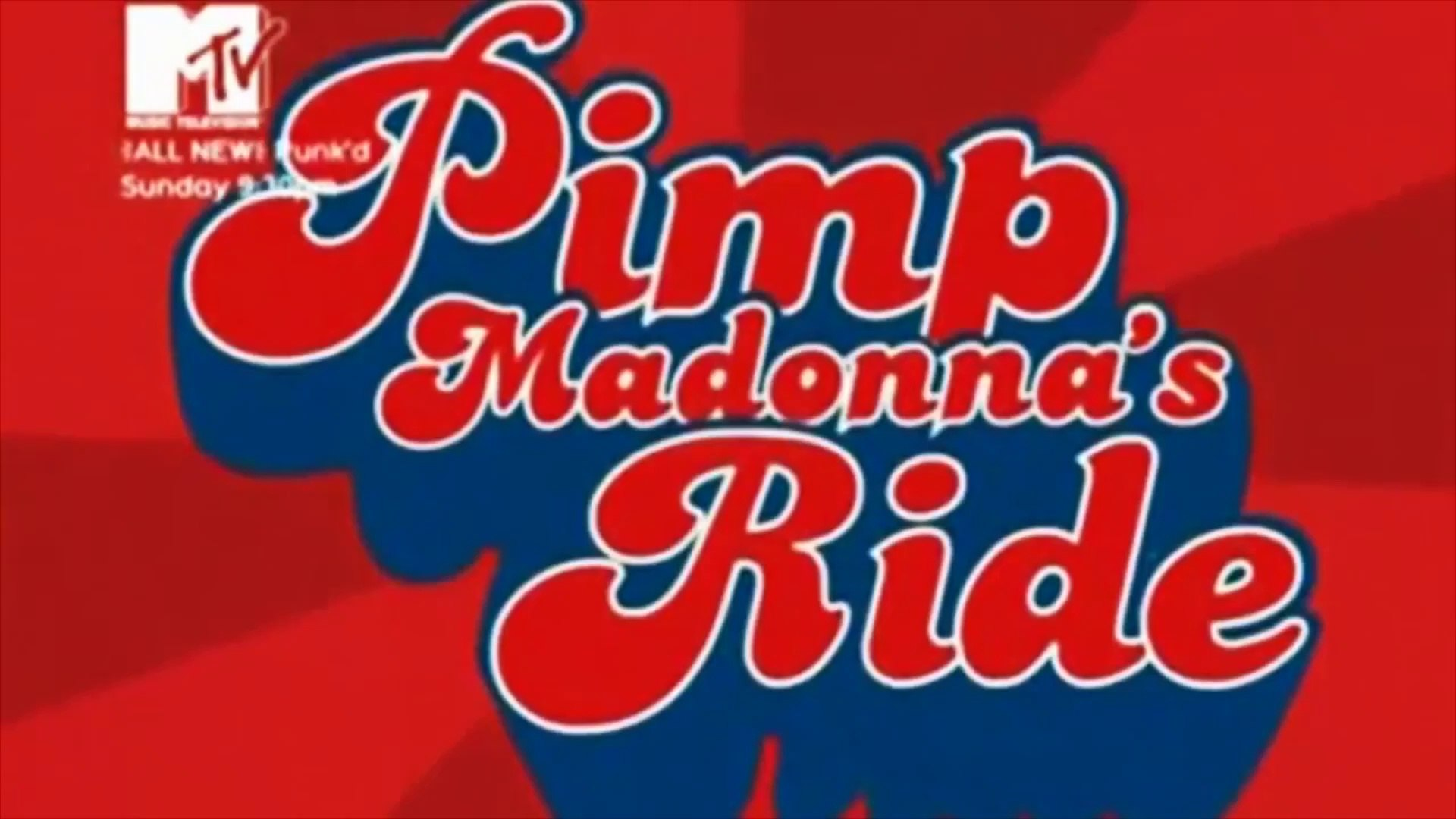 MADONNA/ PIMP MY RIDE 2005/ MTV SPECIAL/ THESHOW 2019/