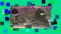 Full E-book The Polar Express: 30th Anniversary Edition  For Kindle