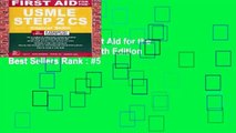 About For Books  First Aid for the USMLE Step 2 CS, Sixth Edition  Best Sellers Rank : #5