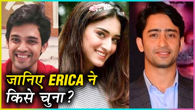 Shaheer Sheikh OR Parth Samthaan? Erica Fernandes Answers this Question