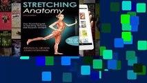 Full E-book  Stretching Anatomy  Best Sellers Rank : #1