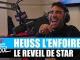 Heuss L'Enfoiré - Le réveil de star #MorningDeDifool