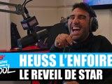 Heuss L'Enfoiré - Le réveil de star #MorningDeDifool