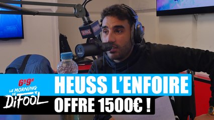 Heuss L'enfoiré offre 1500€ à un auditeur #MorningDeDifool