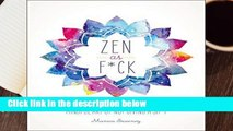 Zen as F*ck (Zen as F*ck Journals)