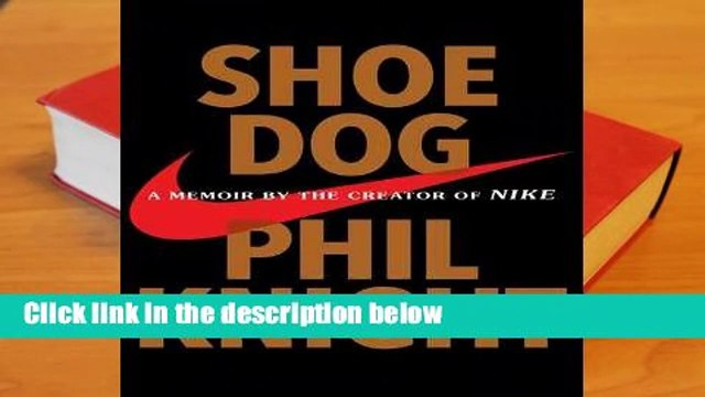 About For Books  Shoe Dog: A Memoir by the Creator of NIKE  Best Sellers Rank : #2