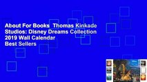 About For Books  Thomas Kinkade Studios: Disney Dreams Collection 2019 Wall Calendar  Best Sellers