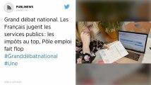 Grand débat national. Les Français jugent les services publics: les impôts au top, Pôle emploi fait flop