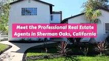 Professional Real Estate Agent in Sherman Oaks