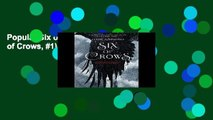 Popular Six of Crows (Six of Crows, #1) - Leigh Bardugo