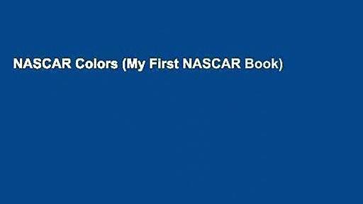 NASCAR Colors (My First NASCAR Book)