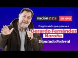 #EnVivo   Pregúntale lo que quieras a Gerardo Fernández Noroña