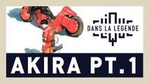Dans La Légende spéciale Akira - Partie 1 - CLIQUE TV
