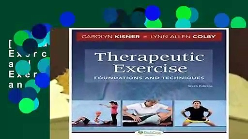 [Read] Therapeutic Exercise: Foundations and Techniques (Therapeudic Exercise: Foundations and