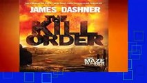 About For Books  The Kill Order (Maze Runner, Book Four; Origin) (Maze Runner Trilogy)  For Kindle