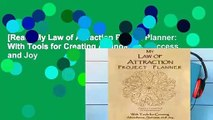 [Read] My Law of Attraction Project Planner: With Tools for Creating Abundance, Success, and Joy