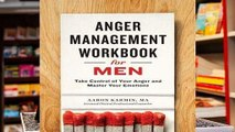 [Read] Anger Management Workbook for Men: Take Control of Your Anger and Master Your Emotions  For
