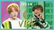 [HOT] 1TEAM -  VIBE ,  1TEAM - 습관적 VIBE Show Music core 20190406