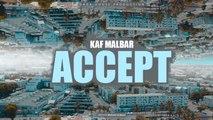 Kaf Malbar Ft. Boss&Youth - Accept - #AnFouPaMalStaya - 04/19