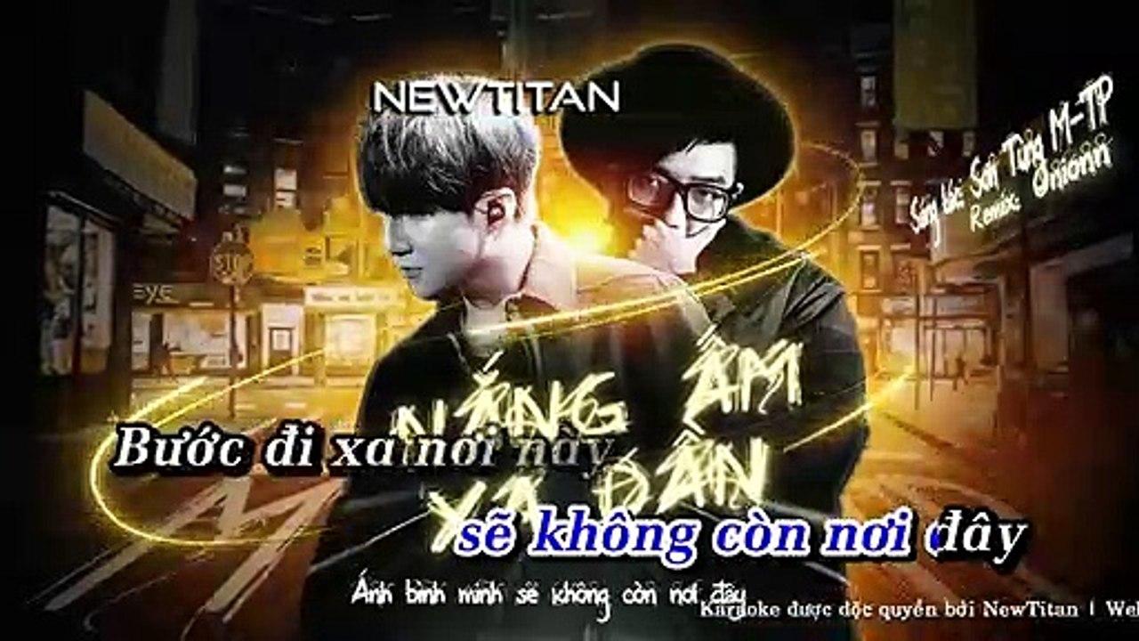 [Karaoke] Nắng Ấm Xa Dần (Onionn Remix) - Sơn Tùng M-Tp [Beat Có Rap]