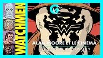 Alan Moore et le cinéma : un amour impossible ?  I GG