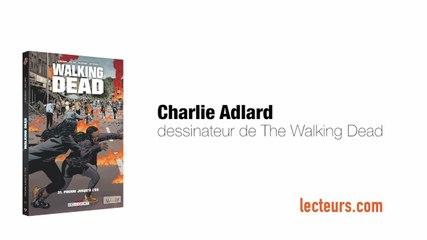 Dans le bureau de Charlie Adlard, dessinateur de Walking Dead - lecteurs.com
