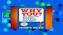 Why You?: 101 Interview Questions You ll Never Fear Again  Best Sellers Rank : #3