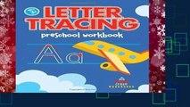 Letter Tracing Preschool Workbook