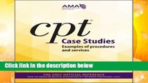 CPT Case Studies: Examples of Procedures and Services