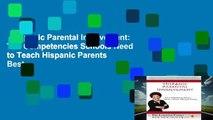 Hispanic Parental Involvement: Ten Competencies Schools Need to Teach Hispanic Parents  Best
