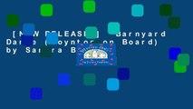 [NEW RELEASES]  Barnyard Dance (Boynton on Board) by Sandra Boynton